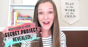 MONTESSORI AT HOME: Secret Project REVEALED! 🤐