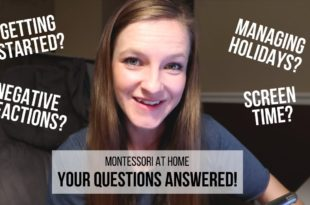 MONTESSORI AT HOME: Your BIGGEST Questions Answered! Ashley responds to your most-asked questions about implementing Montessori at home, including topics like how to get started with Montessori, responding to negative reactions from family or friends, managing overly-helpful relatives, what to do about screen time, how to approach holiday gift-giving and characters like Santa, plus much more!